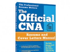 The official CNA resume and cover letter guide